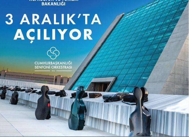 Cumhurbaşkanlığı Senfoni Orkestrası Yerleşkesi açılıyor