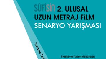 Uluslararası SUFİSİN Günleri ve Sufi Senaryo Yarışması başlıyor