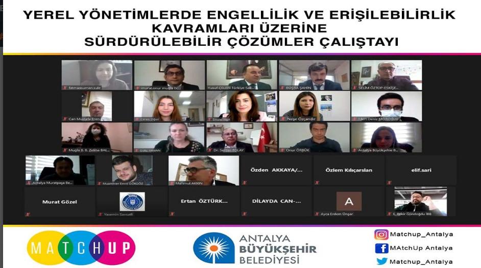 Yerel Yönetimlerde Engellilik ve Erişilebilirlik Çalıştayında çözümler tartışıldı
